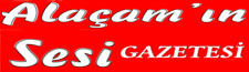 Alaçam, Alaçam'ın Sesi Gazetesi, Samsun Alaçam Haberleri, Samsun Haber