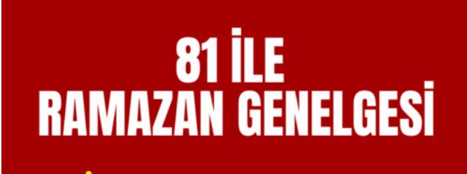 81 İLE RAMAZAN GENELGESİ