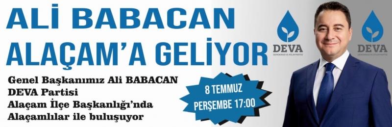 ALİ BABACAN ALAÇAM'A GELİYOR!