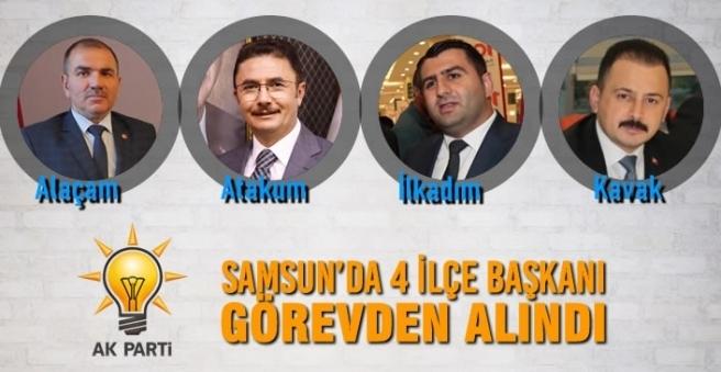 SAMSUN AK PARTİ'DE 4 İLÇE BAŞKANI GÖREVDEN ALINDI