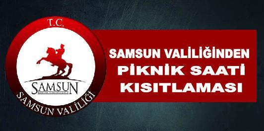 SAMSUN'DA PİKNİĞE SAAT KISITLAMASI