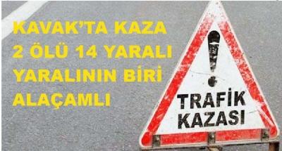 ÇAKALLI MEVKİİNDE OTOBÜS KAZASI 2 ÖLÜ 14 YARALI
